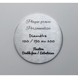 Stainless steel plaque to be personalized – Laser etching – Diameter : 3,94 inches / 5,91 inches / 7,87 inches
